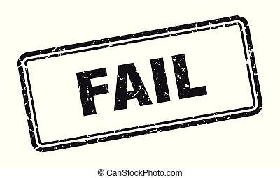 fail stamp. fail square grunge sign. fail