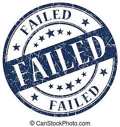 FAILED Blue stamp
