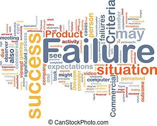 Failure background concept