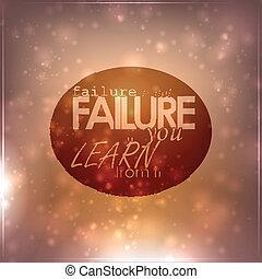 Failure is not failure
