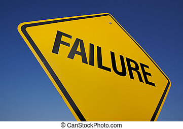Failure Road Sign