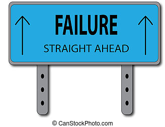 Failure Sign Concept