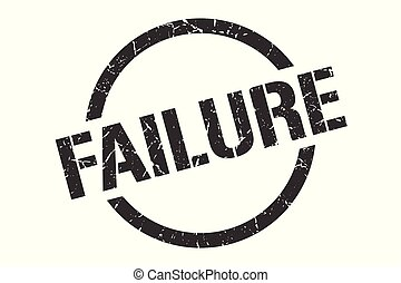 failure stamp - failure black round stamp