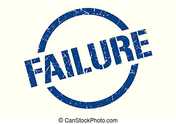 failure stamp - failure blue round stamp