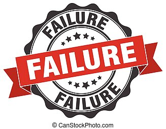 failure stamp. sign. seal