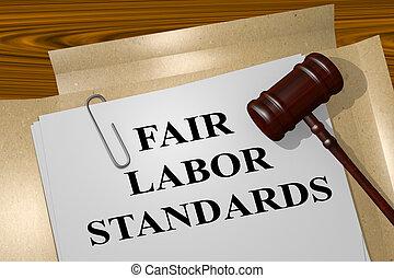 Fair Labor Standards legal concept - 3D illustration of '...
