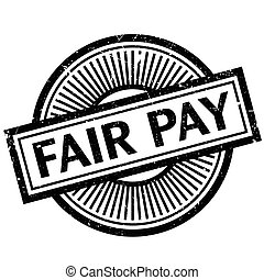 Fair Pay rubber stamp. Grunge design with dust scratches....