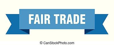 fair trade ribbon. fair trade isolated sign. fair trade...