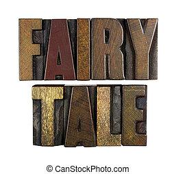 Fairy Tale - The words FAIRY TALE written in vintage...