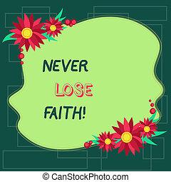 faith., 色, テキスト, 印, ads., 形, 何か, ブランク, 疑わしい, ボーダー, 平らでない, 信じること, 写真, 概念, 誰か, 提示, ∥決して∥, 止まれ, 招待, ない, 花, 失いなさい, カード, ∥あるいは∥
