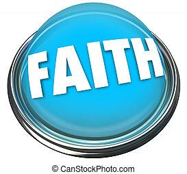 Faith Blue Button Belief Higher Power God Spirituality