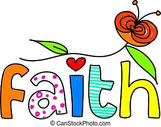 faith - whimsical drawing of the word FAITH isolated on...