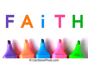 Faith - Colorful faith word with markers on white paper.