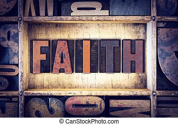 Faith Concept Letterpress Type