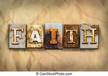 Faith Concept Rusted Metal Type
