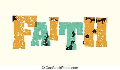 Faith Concept Stamped Word Art Illustration