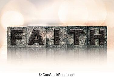 Faith Concept Vintage Letterpress Type