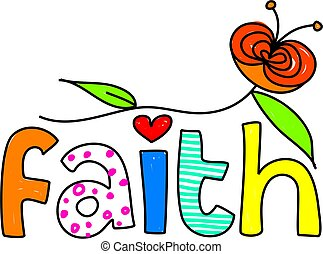 whimsical drawing of the word FAITH isolated on white