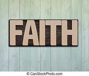 Faith wooden word on wall