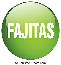fajitas green round gel isolated push button