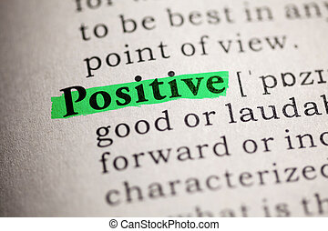 positive - Fake Dictionary, definition of the word positive.