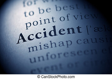Accident - Fake Dictionary, Dictionary definition of the...