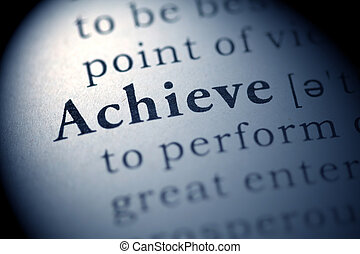 Achieve - Fake Dictionary, Dictionary definition of the word...