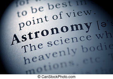 Astronomy - Fake Dictionary, Dictionary definition of the...