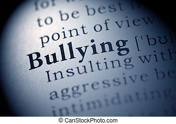Bullying - Fake Dictionary, Dictionary definition of the...