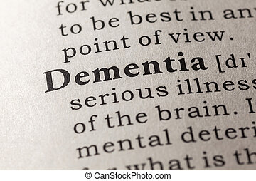 dementia - Fake Dictionary, Dictionary definition of the...