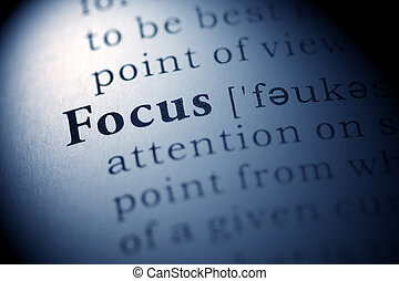 Focus - Fake Dictionary, Dictionary definition of the word...