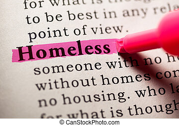Fake Dictionary, Dictionary definition of the word homeless.