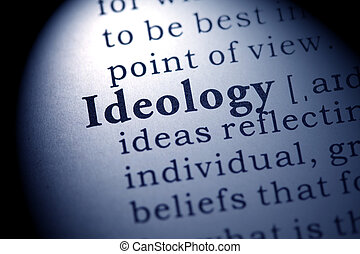 Fake Dictionary, Dictionary definition of the word ideology.