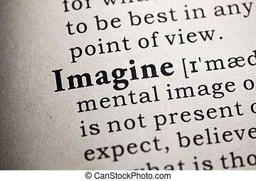 imagine - Fake Dictionary, Dictionary definition of the word...