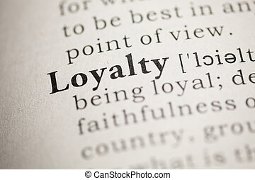 Loyalty - Fake Dictionary, Dictionary definition of the word...