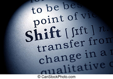 shift - Fake Dictionary, Dictionary definition of the word...