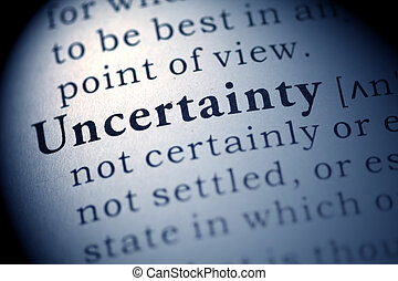 Uncertainty - Fake Dictionary, Dictionary definition of the...