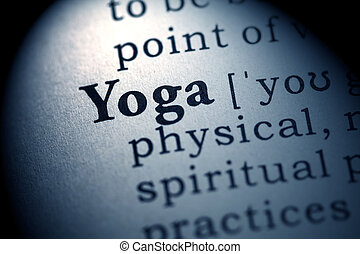 yoga - Fake Dictionary, Dictionary definition of the word...