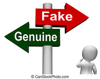 Fake Genuine Signpost Meaning Authentic or Faked Product