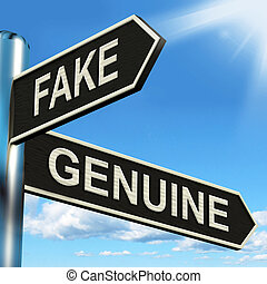 Fake Genuine Signpost Shows Imitation Or Authentic Product...