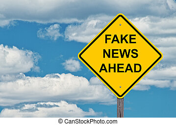 Fake News Ahead Caution Sign