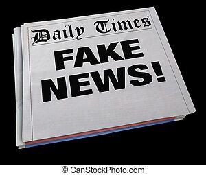 Fake News Lies Newspaper Headline Dishonest Media 3d Illustration