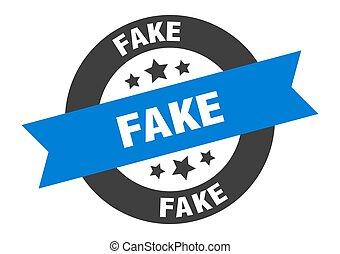 fake sign. fake blue-black round ribbon sticker