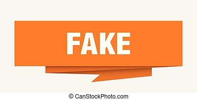 fake sign. fake paper origami speech bubble. fake tag. fake...