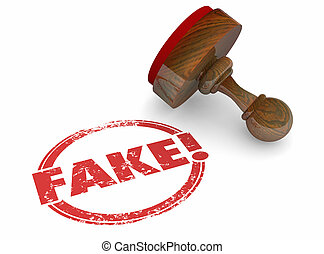Fake Wrong Incorrect Lies Rejected Stamp Word 3d Illustration