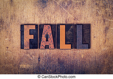 Fall Concept Wooden Letterpress Type