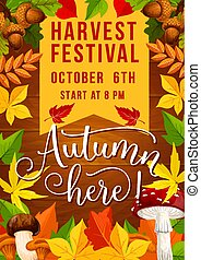 Fall harvest festival poster of autumn season celebration. Yellow and orange fallen leaf frame on wooden background, decorated with acorn branches and mushroom for invitation card design