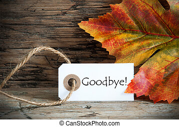 Fall Label with Goodbye