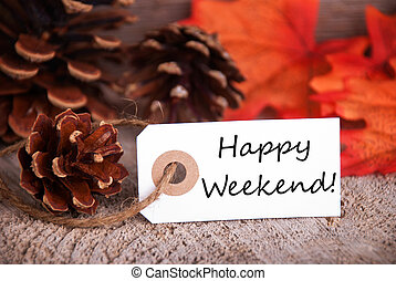 White Label with Happy Weekend with a fall or Autumn Background