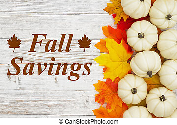 Fall Savings message with white pumpkins with fall leaves